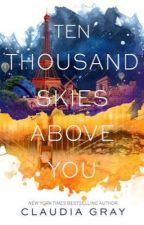 Ten Thousand Skies Above You | Completed by spinxosalters