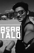 Asar, Talo [Brace Arquiza Ff] by TrinaMayss