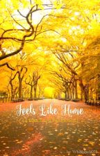 Feels Like Home [a MaiChard FanFiction] by WbBlatte1075