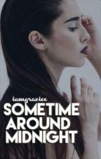 Sometime Around Midnight (Lauren J. / You) by iamgraciee