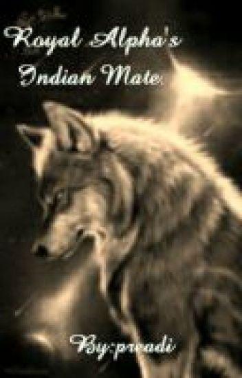 Royal Alpha's Indian Mate.