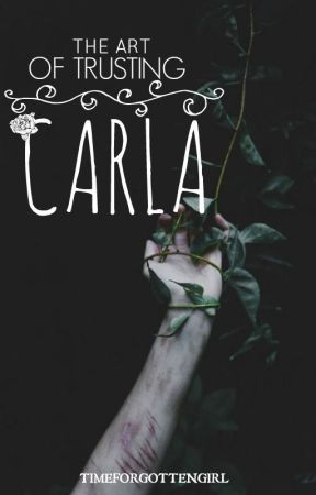 The Art of Trusting Carla by sonderistic