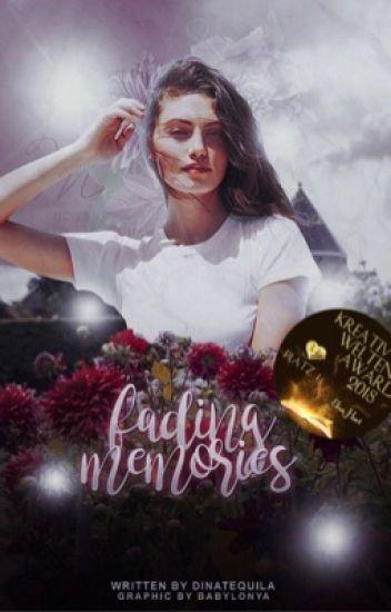 Fading Memories (In Überarbeitung)