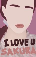 I LOVE U SAKURA by quertyzxo