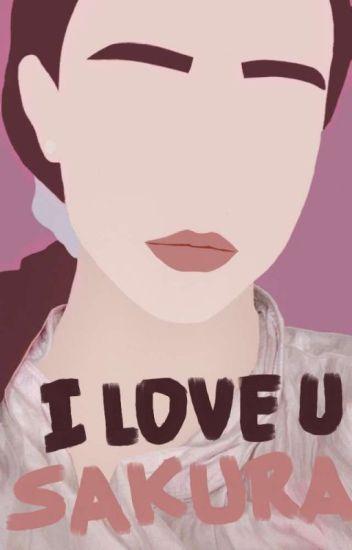 I LOVE U SAKURA