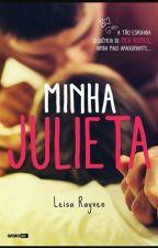Minha Julieta  by jhennefervitoria