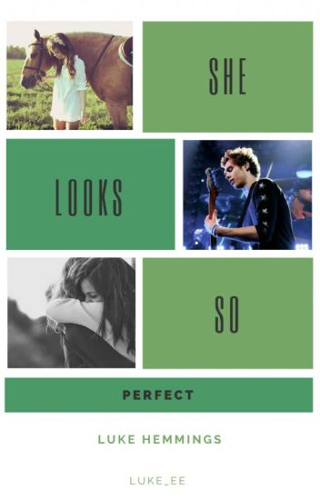 She Looks so Perfect ~ Luke Hemmings