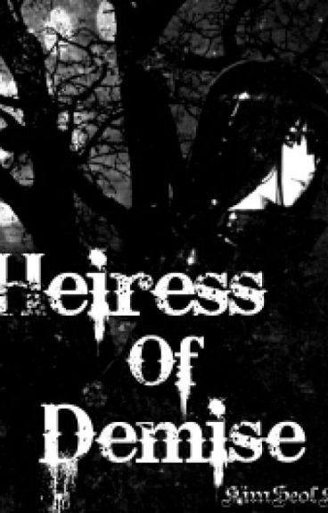 Heiress Of Demise