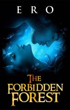 The Forbidden Forest (Rated Cut) by Eroticus