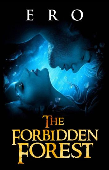 The Forbidden Forest (Rated Cut)