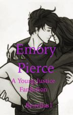 Emory Pierce (Young Justice fan fiction)(Dick Grayson) by Relias1