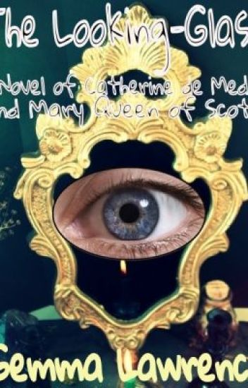 The Looking Glass (Book Two of the Valois series)