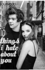 10 Things I Hate About You by louisgap