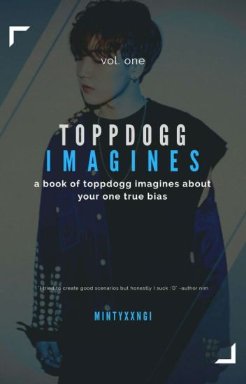 [hiatus] toppdogg »  imagines