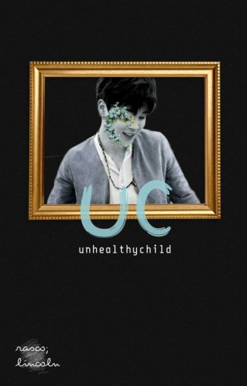 unhealthy child | yoonmin