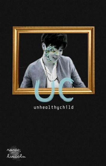 unhealthy child 》 yoonmin