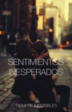 »Sentimientos Inesperados«  by DistractedDancerGirl