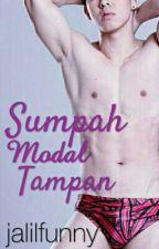 Sumpah Modal Tampan - Boyxboy by jalilfunny