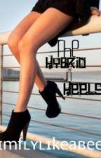 The Hybrid In Heels by ImFlyLikeABee