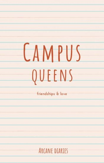 Campus Queens [Completed](#wattys2017)