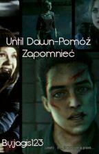Until Dawn-Pomóż Zapomnieć by jagis123