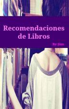 Recomendaciones de libros by jinx2117
