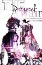 The Dragneel Affair | NaLu | FTWattyAwards  by Lucythegirl