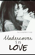 Undercover In Love by falling4writing