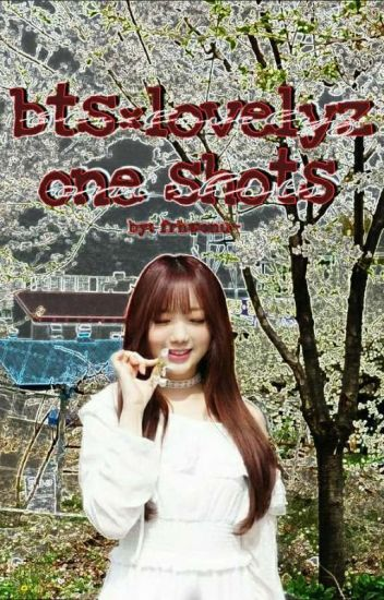 bts&lovelyz ♠ one shots collection