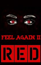 Feel Again II: Red (CAMREN) by jiimmy7