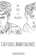 Cautious Ambivalence || Tronnor by luminescence2
