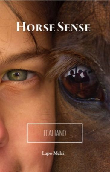 Horse Sense (Versione Italiana) by LapoMelzi