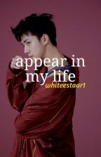 [C] appear in my life + oh sehun by whiteestaar1