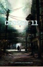 Chosen 11 by ambrosiamber