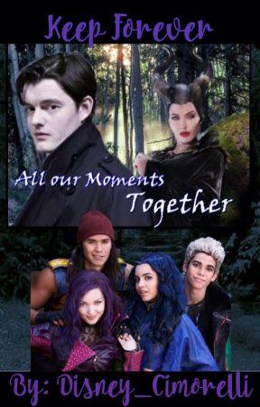 Keep Forever- Disney Descendants FanFic Book 4 - Chapter 16