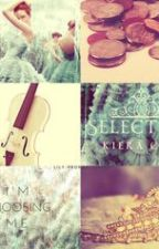 The Selection - Fanfiction by checkyhuf