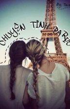 [Fiction] Chuyện Tình Paris (Lesbian) by thanhthanh2202