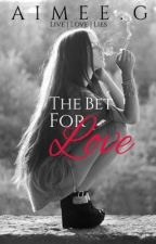 The bet for love by xX_papillon_Xx