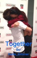 Together | A Magcon Fanfic | by Katie_Caniff