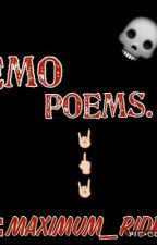 Emo Poems  by maximum_ride22