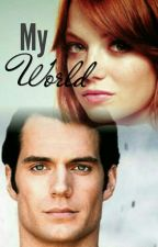 My World || Sequel To Daughter Of The Bat || Superman Love Story by IronSoul001