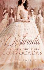 Convocadas - Destinada by TalitaPC