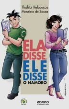 Ela Disse, Ele Disse: O Namoro by isaamcasttro65