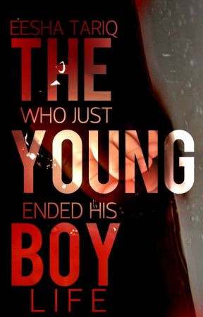 The Young Boy   ✔ by theoneeesha