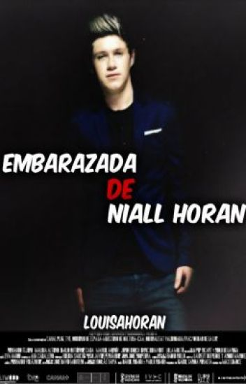 Embarazada de Niall Horan