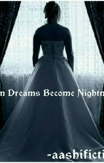Sandhir Dark ff : When Dreams Become Nightmares