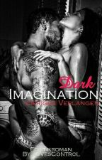 Dark Imagination - gieriges Verlangen by LovesControl