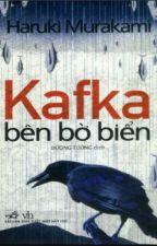 Kafka  bên  bờ  biển by DuyDinhTruong