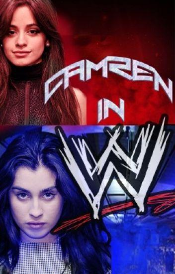 Camren In The WWE.