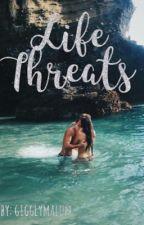 Life Threats by alrdpr_